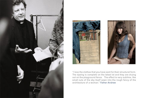 Father Andrew O'Connor and the Goods of Conscience collaborated with Chanin on the Alabama Denim line.