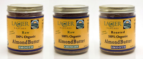 Lagier Ranches 100% Organic Almond Butters: Raw Smooth, Raw Crunchy & Roasted Smooth.