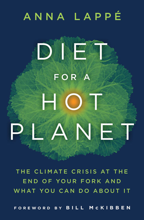Diet for a Hot Planet, by Anna Lappé.