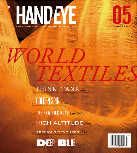 HAND/EYE's World Textiles Issue 05 celebrates slow fashion and global textile initiatives.