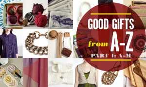 Goodlifer: Gift Guide: Good Gifts From A to Z, Part 1