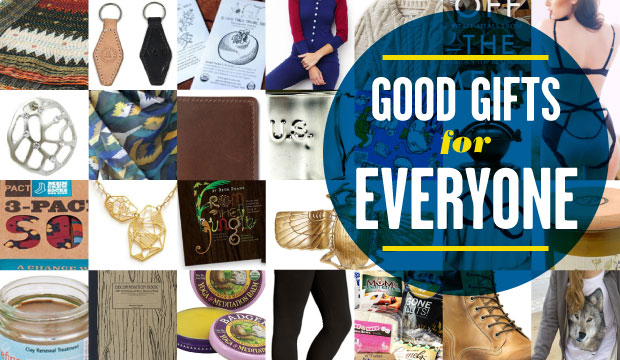 Goodlifer: Gift Guide: Good Gifts for Everyone on Your List