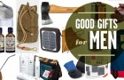 Gift Guide: Good Gifts for Men