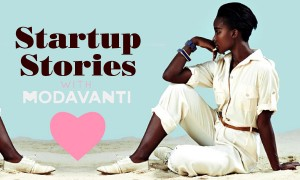 Goodlifer: Startup Stories: Modavanti - Moving Fashion Forward