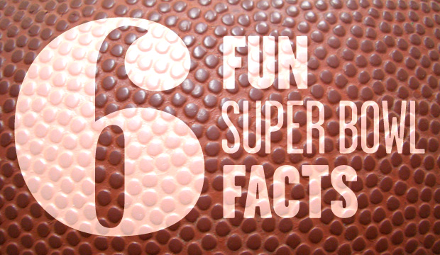 Goodlifer: 6 Fun Super Bowl Facts