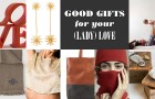 Goodlifer: Good Gifts for Your (Lady) Love